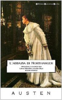 L'abbazia di Northanger - Elena Grillo,Jane Austen