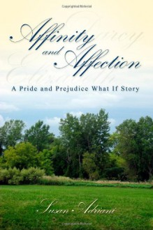 Affinity and Affection - Susan Adriani