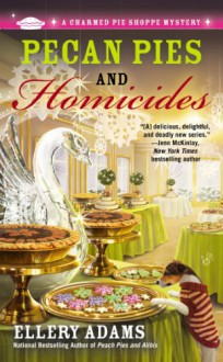 Pecan Pies and Homicides - Ellery Adams