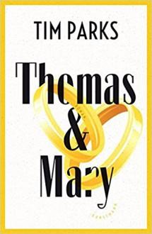 Thomas & Mary - Marty Parks