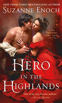 Hero in the Highlands: A No Ordinary Hero Novel - Suzanne Enoch