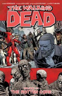The Walking Dead, Vol. 31 - Charlie Adlard,Cliff Rathburn,Stefano Gaudiano, 'Robert Kirkman'