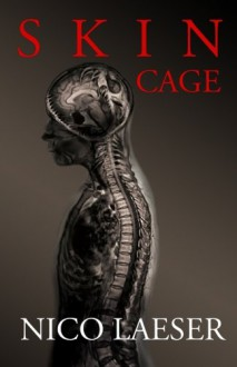 Skin Cage - Nico Laeser