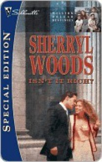 Isn't It Rich? (Million Dollar Destinies) (Silhouette Special Edition #1597) - Sherryl Woods