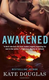 Awakened - Kate Douglas