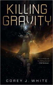 Killing Gravity - Corey J. White