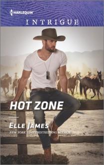 Hot Zone (Ballistic Cowboys) - Elle James