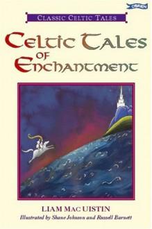 Celtic Tales of Enchantment - Liam Mac Uistín