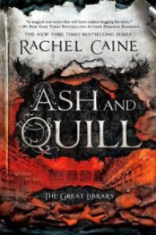 Ash and Quill - Rachel Caine