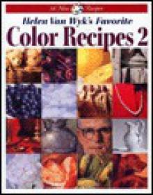 Helen Van Wyk's Favorite Color Recipes 2 (v. 2) - Helen Van Wyk