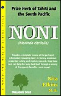 Noni: Morinda Citrifolia - Rita Elkins