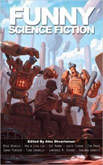 Funny Science Fiction - Alex Shvartsman