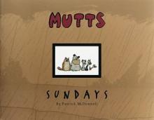 Mutts Sundays - Patrick McDonnell