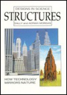 Structures - Sally Morgan, Adrian Morgan
