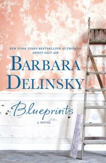 Blueprints - Barbara Delinsky