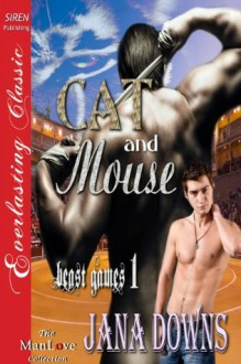 Cat and Mouse (Beast Games 1) - Jana Downs