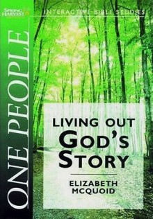 One People (Spring Harvest Bible Workbook) (Spring Harvest Bible Workbook) (Spring Harvest Bible Workbook) - Elizabeth Mcquoid