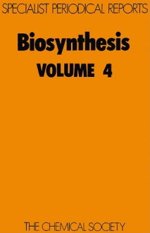 Biosynthesis - John D. Bu'lock, Royal Society of Chemistry