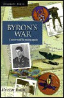 Byron's War - Byron Lane