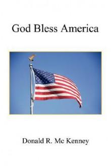 God Bless America - Donald R. Mc Kenney