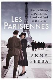 Les Parisiennes - Anne Sebha