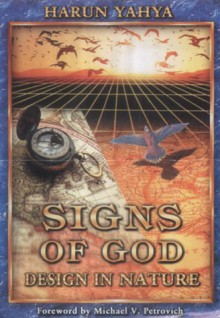 Signs Of God: Design In Nature - Harun Yahya