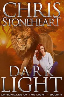 Dark Light - Chris Stoneheart