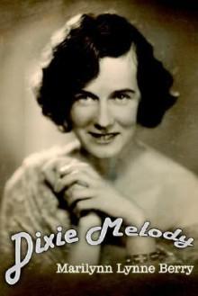 Dixie Melody - Marilynn , Lynne Berry