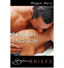 Reason Enough - Megan Hart