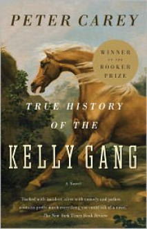 True History of the Kelly Gang -