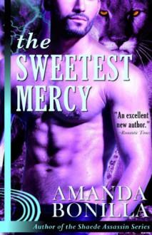 The Sweetest Mercy - Amanda Bonilla