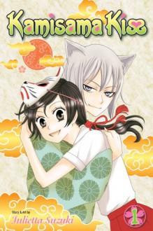 Kamisama Kiss, Vol. 1 - Tomo Kimura,Julietta Suzuki
