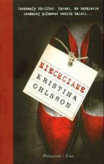 Niechciane - Kristina Ohlsson