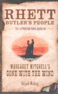 Rhett Butler's People - Donald McCaig