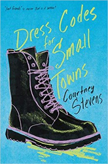 Dress Codes for Small Towns - Courtney C. Stevens