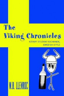 The Viking Chronicles: Rotary Student Exchange, Swedish Style - WB Llenroc