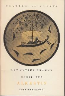 Alkestis - Euripides