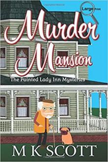 Murder Mansion - M.K. Scott