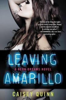 Leaving Amarillo - Caisey Quinn