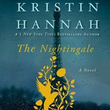 The Nightingale - Kristin Hannah, Polly Stone, Macmillan Audio