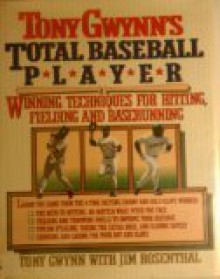 Tony Gwynn's Total Baseball Player - Tony Gwynn, Jim Rosenthal