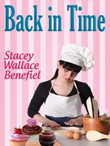 Back in Time - Stacey Wallace Benefiel