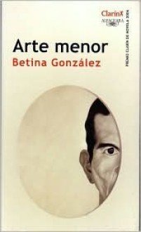 Arte Menor - Betina Gonzalez