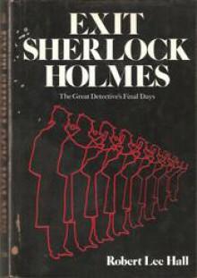 Exit Sherlock Holmes - Robert Hall