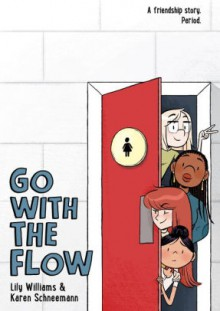 Go With the Flow - lilyschneemann,lily williams