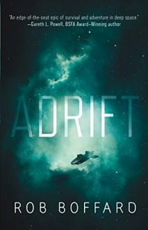 Adrift - Rob Boffard