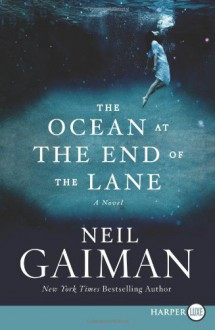 The Ocean at the End of the Lane LP: A Novel - Neil Gaiman