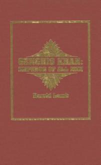Genghis Khan : The Emperor of All Men - Harold Lamb