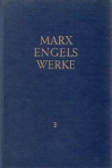 Werke 3: 1845 bis 1846 - Karl Marx, Friedrich Engels