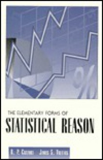 Elementary Forms of Statistical Reason - Raymond Paul Cuzzort